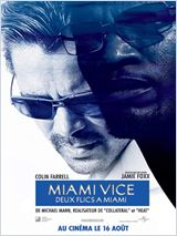 Miami vice - Deux flics à Miami streaming