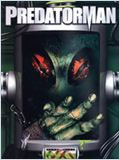 PredatorMan film streaming