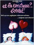 Et la tendresse ?… Bordel ! en streaming gratuit