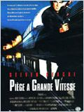 film Piège à grande vitesse en streaming