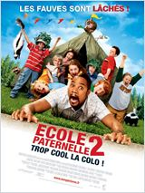 Ecole paternelle 2 (Daddy Day Camp)