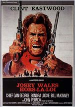 Josey Wales hors la loi streaming