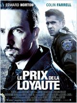 Le Prix de la loyaut� (Pride and Glory)
