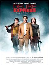 Délire Express (Pineapple Express)