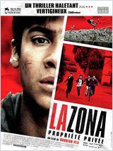 La Zona, propriété privée (La Zona)