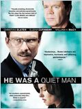 He Was a Quiet Man (He Was a Quiet Man)