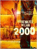 Les Révoltés de l'an 2000 en streaming