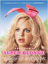 Telecharger Super blonde (The House Bunny) Dvdrip Uptobox 1fichier
