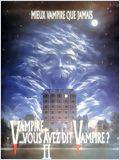 Vampire, vous avez dit vampire ? 2 streaming