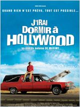 J�irai dormir � Hollywood