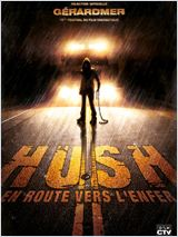 FILM La Hush - en route vers l'enfer