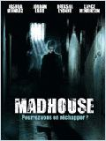film Madhouse en streaming