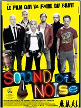 Sound Of Noise en streaming gratuit
