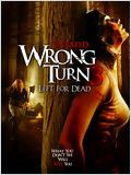 Telecharger Détour mortel 3 (Wrong Turn 3: Left For Dead) Dvdrip Uptobox 1fichier