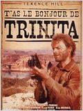 T'as le bonjour de Trinita en streaming