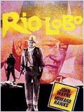 Rio Lobo en streaming gratuit