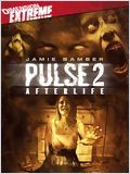 Pulse 2 : Afterlife