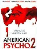 Télécharger American psycho 2 en Dvdrip sur rapidshare, uptobox, uploaded, turbobit, bitfiles, bayfiles, depositfiles, uploadhero, bzlink