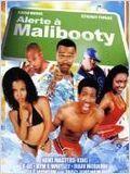 Alerte à Malibooty