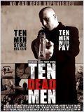 Ten Dead Men (10 Dead Men)