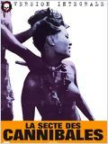Regarder le film  La Secte des cannibales en streaming VF