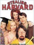 Harvard � tout prix (Stealing Harvard)