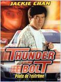 Thunderbolt pilote de l'extrême (Pi li huo)