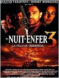 Une Nuit En Enfer 3 : La Fille Du Bourreau en streaming