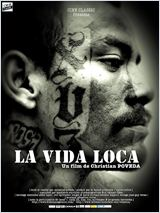 La Vida Loca film streaming