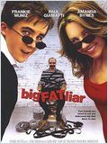 Méchant menteur (Big Fat Liar)