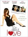 Amours & trahisons (The Truth About Love)