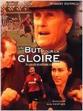 Un But pour la gloire (A Shot at Glory)