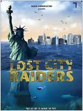 Telecharger Lost City Raiders : Le secret du monde englouti Dvdrip Uptobox 1fichier