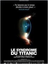 film Le Syndrome du Titanic en streaming