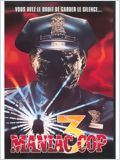 Maniac Cop 3 (Maniac Cop 3 : Badge of Silence)