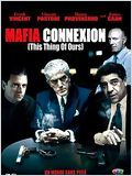 Mafia connexion (This Thing of Ours)