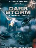 la Derni�re temp�te (Dark Storm)