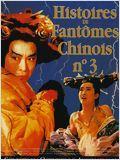 Histoires de fantomes chinois 3