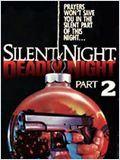 Film Douce nuit, sanglante nuit 2 streaming