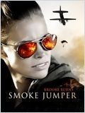 Smoke Jumper (Smoke Jumper)