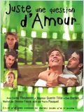 Regarder le film Juste une question d'amour en streaming VF