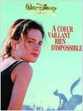 Telecharger A coeur vaillant rien d'impossible [Dvdrip] bdrip