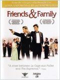Friends & Family en streaming gratuit