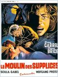 Le Moulin Des Supplices en streaming gratuit