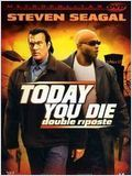 Double riposte (Today you die)