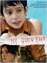 My Queen Karo film streaming