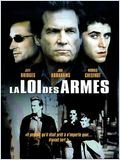 film La Loi des armes en streaming