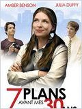 Regarder 7 plans avant mes 30 ans en streaming
