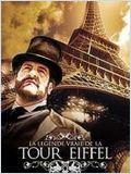 La légende vraie de la tour Eiffel