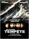 En Pleine Tempête (The Perfect Storm)
